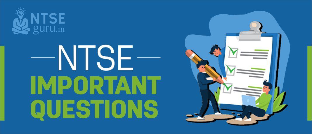 NTSE Important Questions