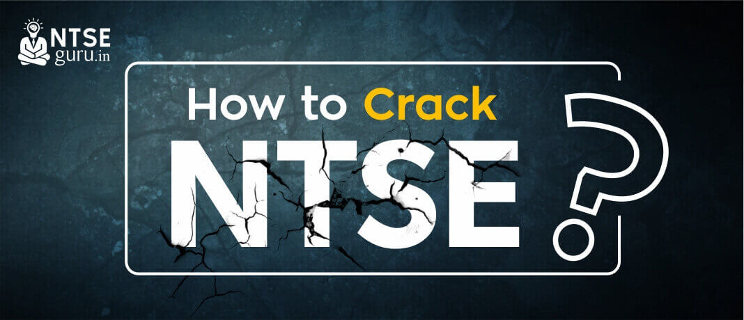 How to Crack NTSE