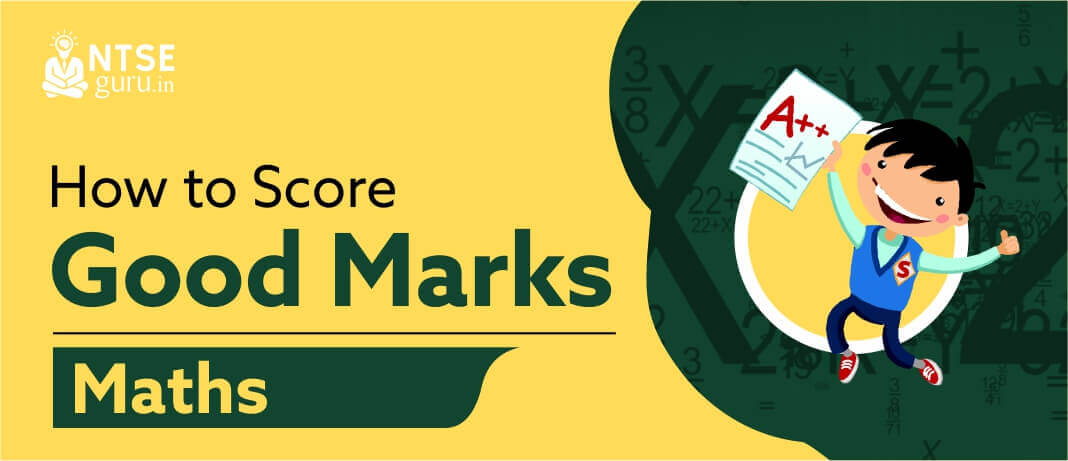 how to score good marks in maths class 10